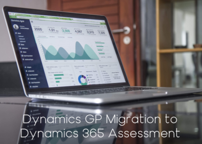 Dynamics GP Migration to Dynamics 365 Assessment